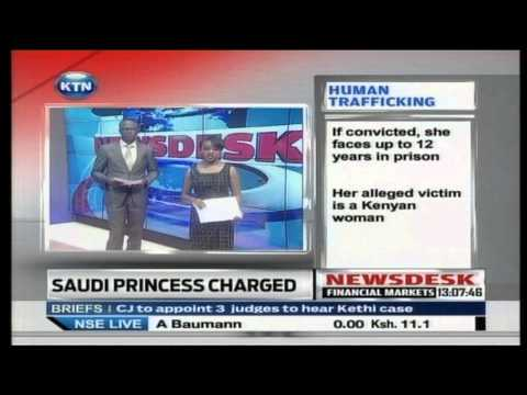 Saudi Arabian Princess Charged Over Alleged Plot To Traffic A Kenyan video