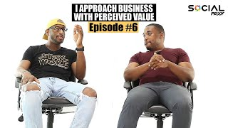 Episode #6 Dave Wongk  - I Approach Business With Perceived Value