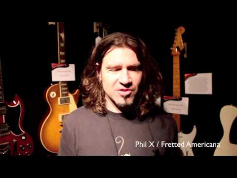 Phil X / Fretted Americana / Evil Robot / Vintage&RareTV / NAMM Show