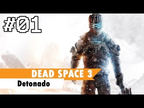 Dead Space 3 Playthrough Pt-br - Detonado #01