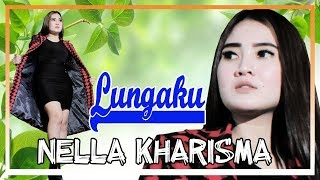 download lagu Nella Kharisma - Lungaku [OFFICIAL] gratis