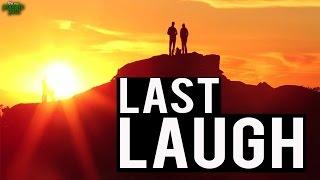 The Last Laugh – Powerful Recitation