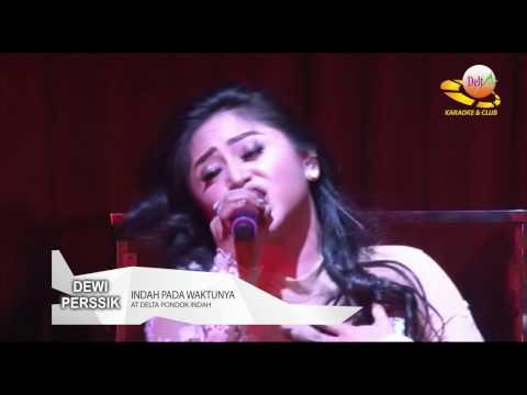 Dewi Perssik -  Indah Pada Waktunya @Delta Club Pondok Indah 31.03.2017