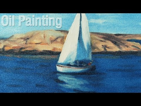 Oil painting for beginners - painting a sailboat step by step