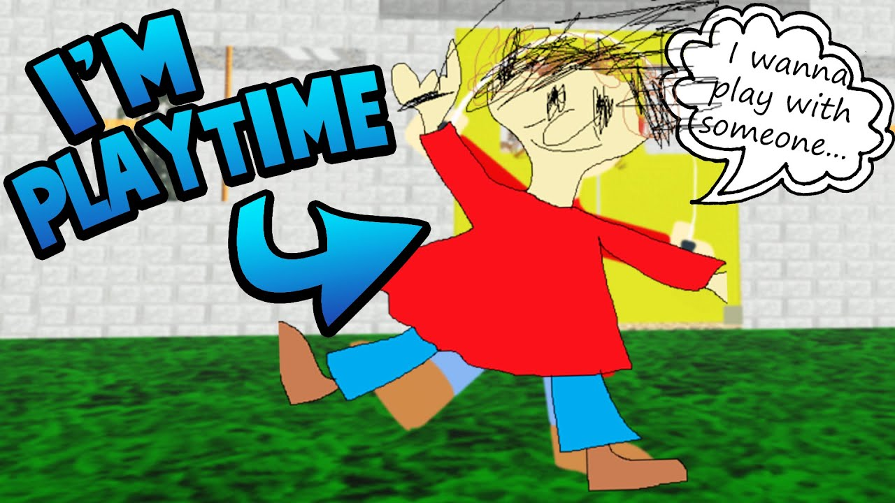I GET TO PLAY AS PLAYTIME! (I Wanna Play With Someone...)   Baldi's Basics Roblox Roleplay