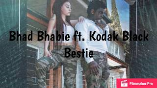 Bhad Bhabie ft. Kodak Black - Bestie (Lyrics)