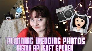 ???? Planning Wedding Photos ???????? [ASMR RP] Soft Spoken