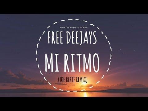 Free Deejays - Mi Ritmo (Joe Bertè Remix)