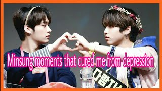 Minsung moments that cured me from depression