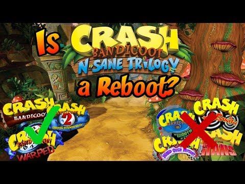 Is Crash Bandicoot N. Sane Trilogy a Reboot to the Crash Series?