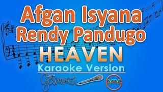 Download lagu Afgan with Isyana Sarasvati & Rendy Pandugo - Heaven (Karaoke Lirik Tanpa Vokal) by GMusic gratis