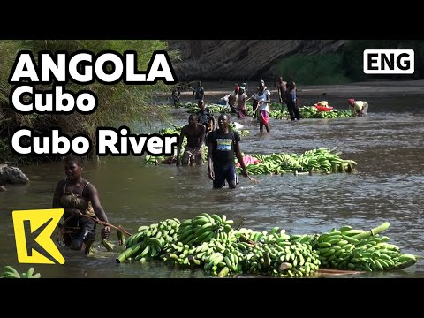 【K】Angola Travel-Cubo[앙골라 여행-쿠보]쿠보 강의 바나나 뗏목/Cubo River/Banana Tree Raft