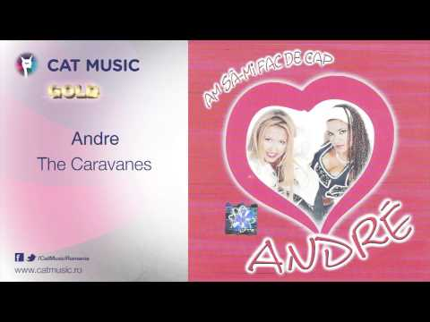 Andre - The Caravanes