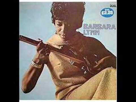Barbara Lynn - Good Woman