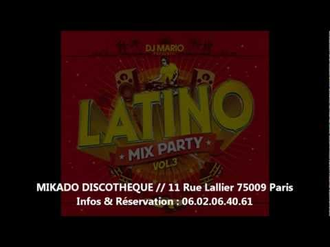 LATINO MIX PARTY by Dj Mario (Radio Latina) @ MIKADO - Vendredi 26 Octobre 2012