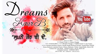 Kaur B Dream | Riaz | Official Music Video | 22G Motion Pictures