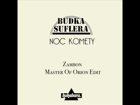 Budka Suflera-Noc Komety (Zambon Master Of Orion Edit)