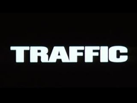 Traffic - Bande Annonce