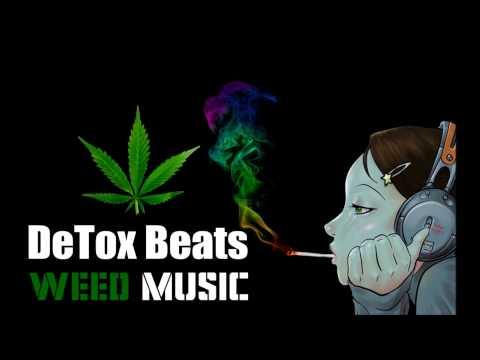 0 DeTox Beats Weed Music