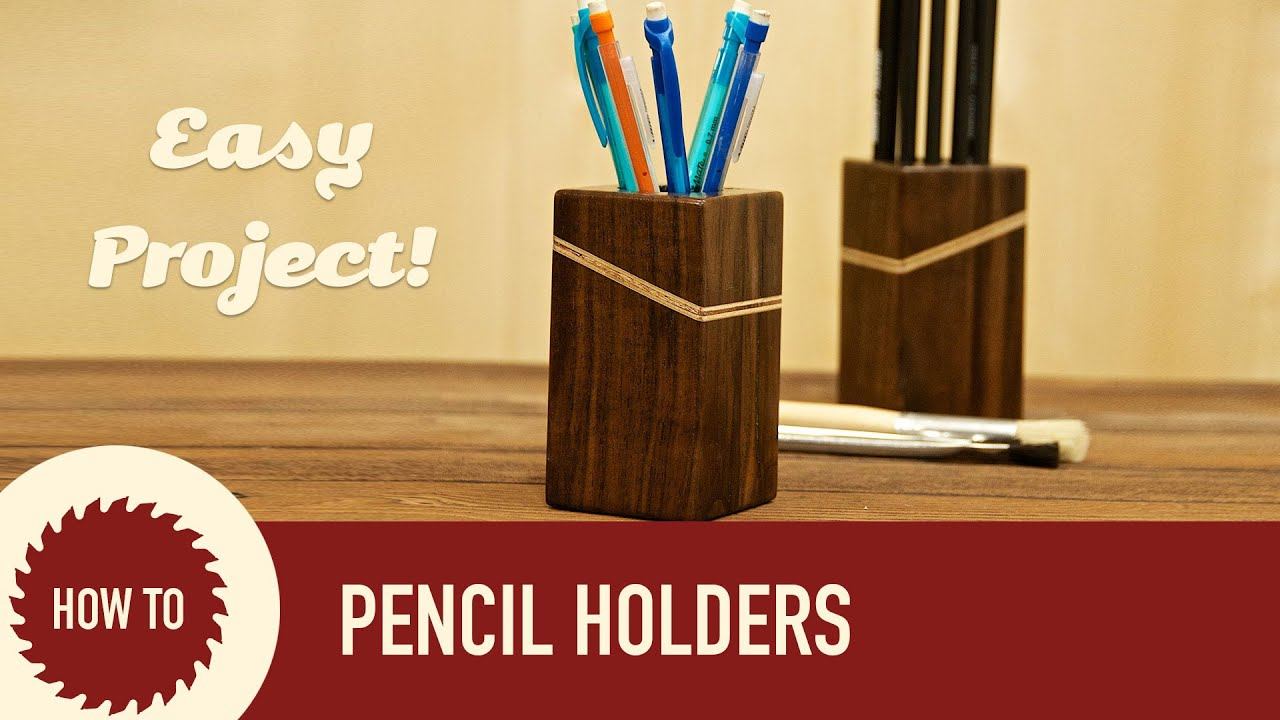 how to make wood pencil holders youtube. Black Bedroom Furniture Sets. Home Design Ideas
