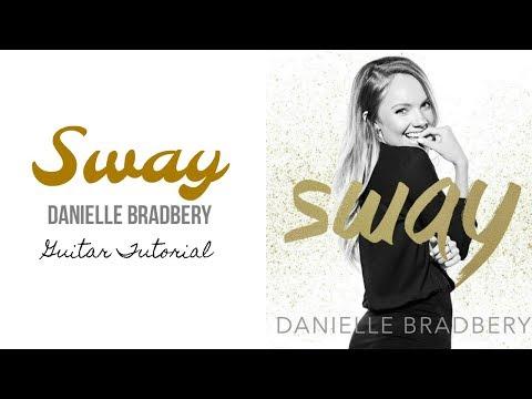 Sway  Danielle Bradbery  Guitar Tutorial