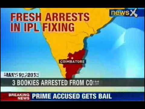 News X : Fresh arrests in IPL Spot Fixing