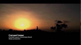 Dominique Barret - C'est quoi l'amour [Clip Officiel HD]