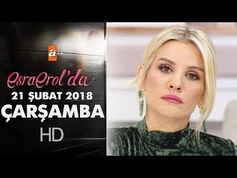 Esra Erol'da 21 Şubat 2018 Çarşamba - 553. Bölüm