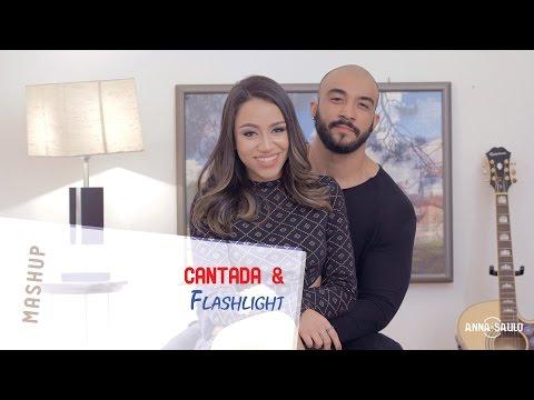 Anna e Saulo - (Mashup - Cantada & Flashlight)