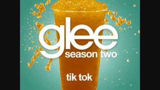 Glee-Tik-Tok-Full-Ver$ion