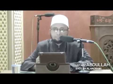 NASEHAT BIJAK dan DO'A USTADZ ABDULLAH SHOLEH AL HADRAMI