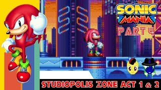 Let's Play Sonic Mania Pt. 4: Tougher Than Leather
