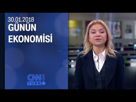 Günün Ekonomisi 30.01.2018 Salı