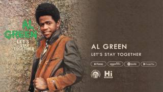 Al Green Let 39 S Stay Together Official Audio