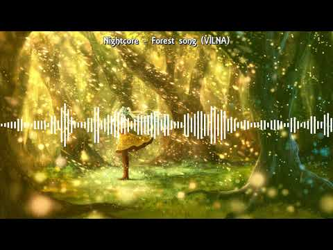 Nightcore - Forest song