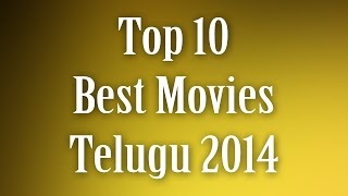 Top 10 Best Movies 2014 Telugu
