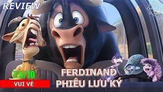 Review phim Ferdinand Phiêu Lưu Ký 😆Cười banh rạp 😂 - Khen Phim