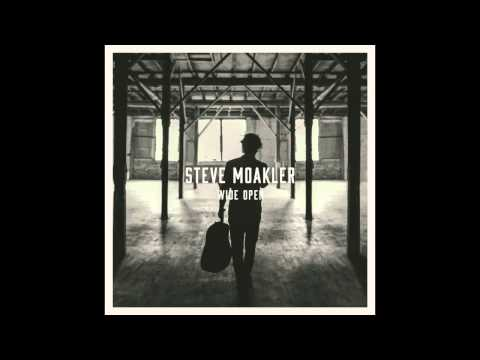 Steve Moakler - Ive Got You To Love