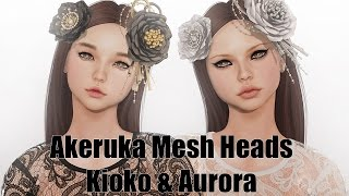 Akeruka Kioko & Aurora Female Mesh Heads in Second Life