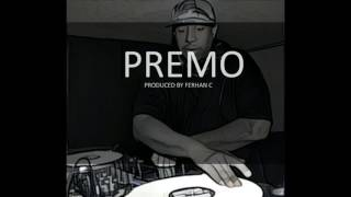 PREMO (Produced by Ferhan C) Dj premier type beat