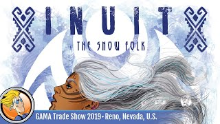 Inuit: The Snow Folk — game overview at GAMA Trade Show 2019
