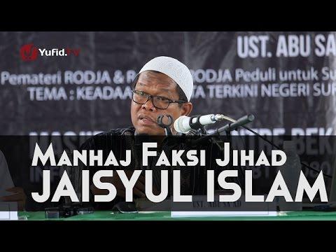 Tanya Jawab: Manhaj Faksi Jihad Jaisyul Islam - Ustadz Abu Saad