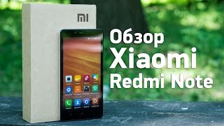Обзор смартфона Xiaomi Redmi Note | China-Review