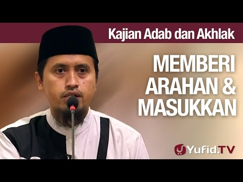 Kajian Akhlak #40   Memberi Arahan Dan Masukan Positif Ustadz Abdullah Zaen