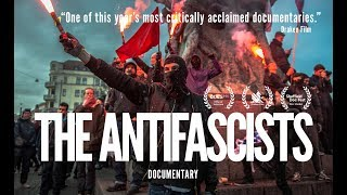 The Antifascists (2017) Documentary