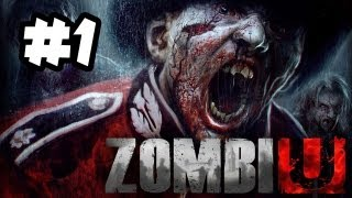ZombiU Gameplay Walkthrough Part 1 - HORROR & SCREAMS - Wii U Gameplay
