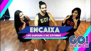 Léo Santana e Mc Kevinho - Encaixa | GO Dance (Coreografia)