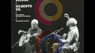 Caetano Veloso Gilberto Gil Live 2015 Ao Vivo Full Album