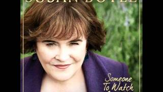 Watch Susan Boyle Someone To Watch Over Me video