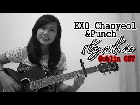 EXO Chanyeol 엑소 찬열, Punch 펀치 - Stay with Me (Goblin '도깨비' OST) Acoustic Cover